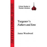 Turgenev Fathers and Sons by James Woodward