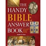 The Handy Bible Answer Book by Jennifer R. Prince
