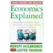 Economics Explained by Robert L. Heilbroner