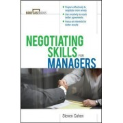 Negotiating Skills for Managers by Steve Cohen