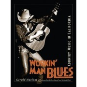 Workin' Man Blues by Gerald W. Haslam