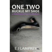 One Two Buckle My Shoe by E J Lamprey