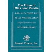 The Prime of Miss Jean Brodie by Jay Prissori