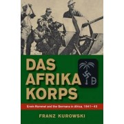 Afrika Korps by Franz Kurowski