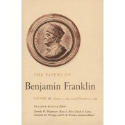The Papers of Benjamin Franklin: January 1 Through December 31, 1769 v. 16 by Benjamin Franklin
