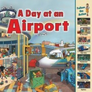 A Day at an Airport by Sarah Harrison