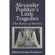 Alexander Pushkin's Little Tragedies by Svetlana Evdokimova