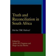 Truth and Reconciliation in South Africa by Audrey R. Chapman