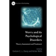 Worry and Psychological Disorders by Graham C. Davey