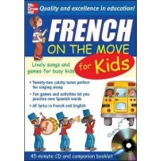 French On The Move For Kids (1CD + Guide) by Catherine Bruzzone