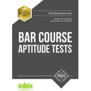 Bar Course Aptitude Tests: Sample Test Questions and Answers for the BCAT by Richard McMunn