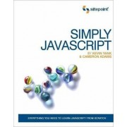 Simply Javascript by Kevin Yank