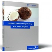 Object-oriented Programming with ABAP Objects by J. Wood