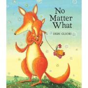 No Matter What (Lap Board Book) by Debi Gliori
