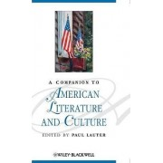 A Companion to American Literature and Culture by Paul Lauter