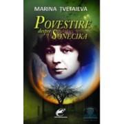 Povestiri despre sonecika - Marina Tvetaieva