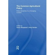 The Common Agricultural Policy by Grace Skogstad
