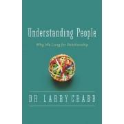 Understanding People by Larry Crabb