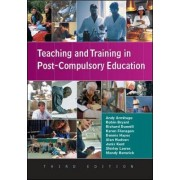 Teaching and Training in Post-Compulsory Education by Andy Armitage