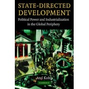 State-Directed Development by Atul Kohli