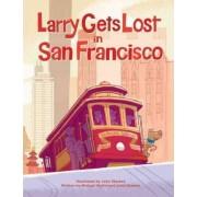 Larry Gets Lost In San Francisco by John Skewes
