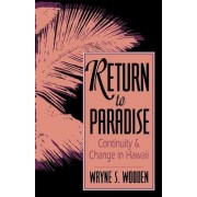 Return to Paradise by Wayne S. Wooden