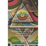 Critical Legal Perspectives on Global Governance by Grainne De Burca
