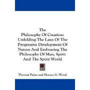 The Philosophy of Creation by Thomas Paine