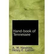 Hand-Book of Tennessee by Henry E Colton a W Hawkins