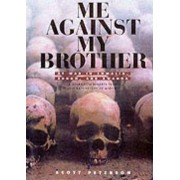 Me Against My Brother by Scott Peterson