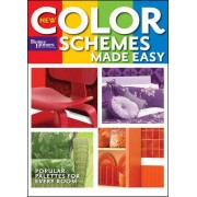 New Color Schemes Made Easy: Better Homes and Gardens by Better Homes and Gardens