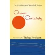 Ninth Karmapa Wangchuk Dorjes Ocean of Certainty by Traleg Kyabgon