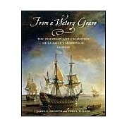 From A Watery Grave: The Discovery And Excavation Of La Salle's Shipwreck, La Belle