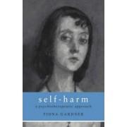Self-Harm by Fiona Gardner