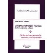 Dictionar Francez-Roman de termeni juridico-politienesti - Anne-Marie Andrei