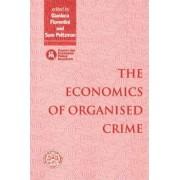 The Economics of Organised Crime by Gianluca Fiorentini