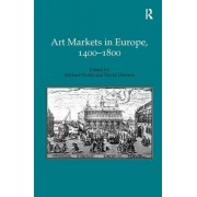 Art Markets in Europe, 1400-1800 by Michael North