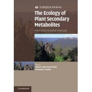 The Ecology of Plant Secondary Metabolites by Glenn R. Iason