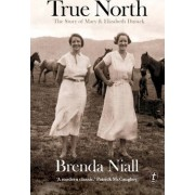 True North by Brenda Niall