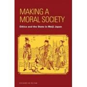 Making a Moral Society by Richard M. Reitan