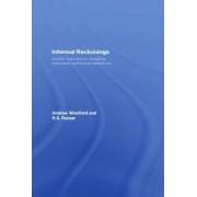 Informal Reckonings by Andrew Woolford