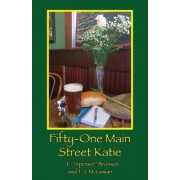 Fifty-One Main Street Katie
