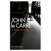 A Most Wanted Man by John Le Carr