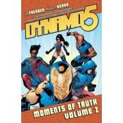 Dynamo 5: Moments of Truth v. 2 by Mahmud A. Asrar