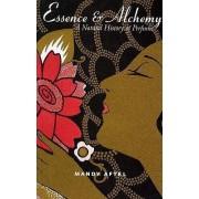 Essence and Alchemy by Mandy Aftel
