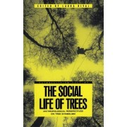 The Social Life of Trees by Laura M. Rival