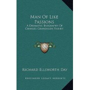 Man of Like Passions by Richard Ellsworth Day