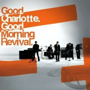 Good Charlotte - Good Morning Revival (0886970693523) (1 CD)