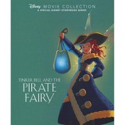 Disney Movie Collection: Tinker Bell and the Pirate Fairy by Parragon Books Ltd