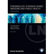 Lecture Notes: Epidemiology, Evidence-based Medicine and Public Health by Yoav Ben-Shlomo